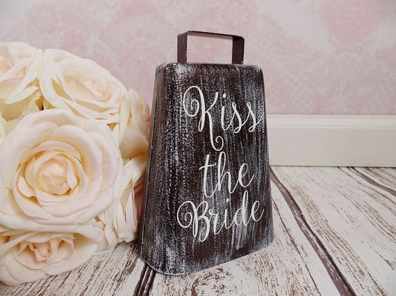 Hey, I found this really awesome Etsy listing at https://www.etsy.com/listing/224239514/kiss-the-bride-cowbell-rustic-cowbell