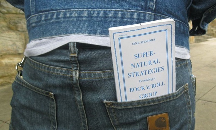 Ian F. Svenonius, 'Supernatural Strategies for Making a Rock 'N' Roll Group'