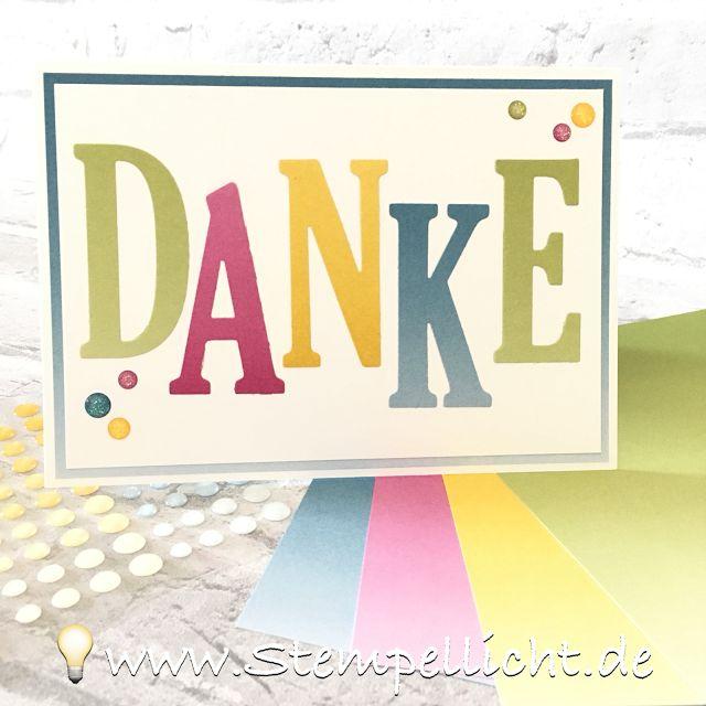 Danke und Hallo mit Große Buchstaben und Farbenspiel und Lack-Akzente von Stampin´Up!