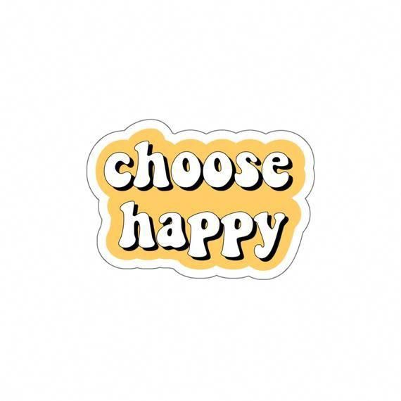 Choose Happy Sticker Etsy Laptopsdibujo With Images Happy