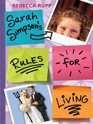 Sarah Simpson's Rules for Living: 1. Don't lie. 2. Don't trust anybody but cats. 3. Don't expect happy endings. 4. Drink skim milk. 5. Avoid blondes. Sarah Simpson loves to make lists. She has lists of the things she doesn't like about her father's new wife & her mother's new boyfriend, & reasons why life is just plain unfair. But through new friendships, a school play, & adjusted relationships, Sarah begins to realize that change might not be such a horrible thing -& that families come…