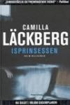 """""""Isprinsessen"""" af Camilla Läckberg - første bind i serien om forfatteren Erica Falk, der forsøger at opklare mordet på sin barndomsveninde"""