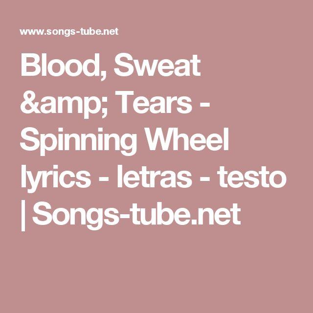 Blood, Sweat & Tears - Spinning Wheel lyrics - letras - testo | Songs-tube.net