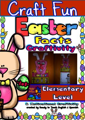 Easter Facts - Craft Activity - for Elementary Level (Color and b&w) from Ready to Teach English and Spanish on TeachersNotebook.com -  (27 pages)  - The intention or objective of this craft is to write facts about Easter divided into 5 parts (What is Easter? – Holy Week and Lent – The Easter Bunny- Easter Hunts – Easter Food and Candies).