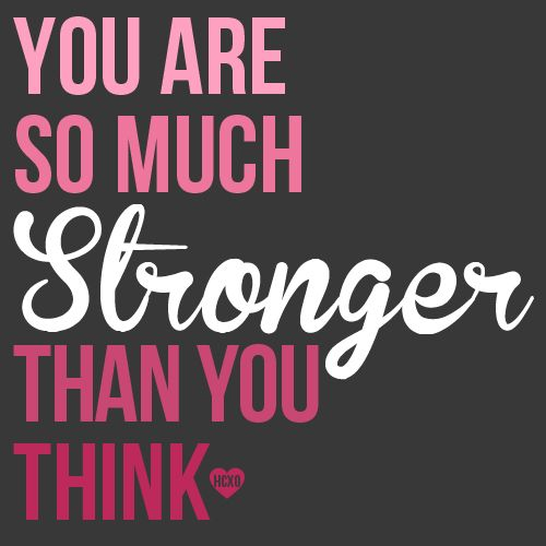 Stronger Than You Think You Are Quotes Pw Navi