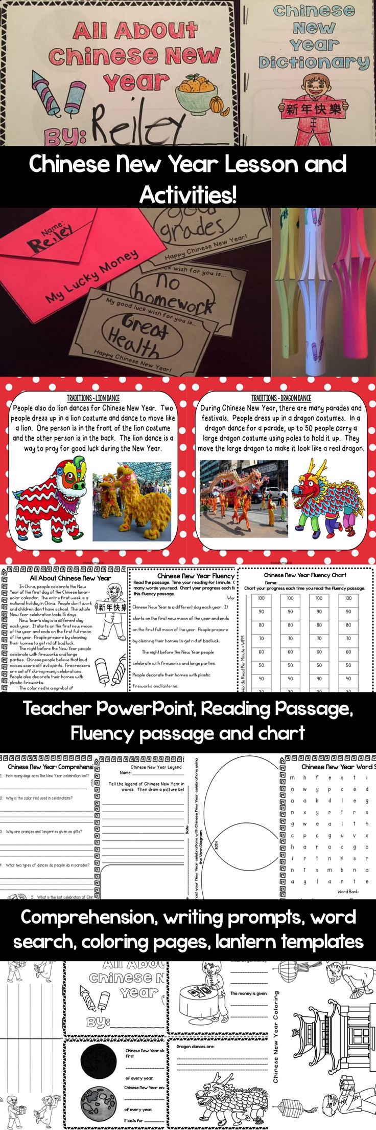Celebrate Chinese New Year in the classroom with this complete unit and activities for primary grades!   Includes: A teacher PowerPoint Reading Passage Fluency Passage and Chart Comprehension Word Search Venn Diagram and Writing Prompts All About Chinese New Year Book Chinese New Year Dictionary Lucky Money Classroom Activity Lantern Templates with graphics Coloring Pages