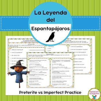 "Spanish Grammar:  La Leyenda del Espantapájaros & Preterit vs Imperfect This product includes 4 scaffolded activities to accompany the viewing of the short film ""La Leyenda del Espantapájaros"" (available on YouTube, link provided)."