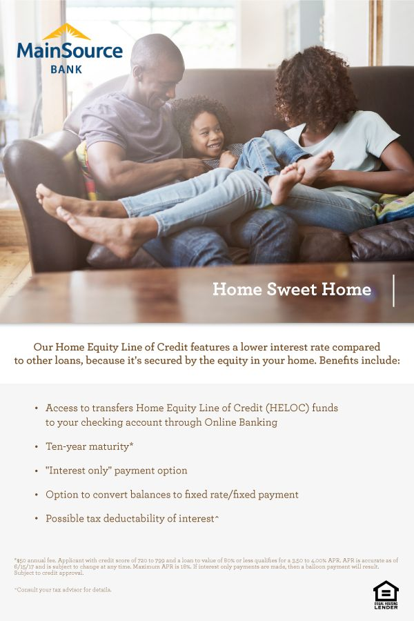 Put your home's equity to work for you! A MainSource Home Equity Line of Credit usually features a lower interest rate than other types of loans because it's secured by the equity in your home.