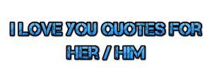 Love quote : Love : love quotes