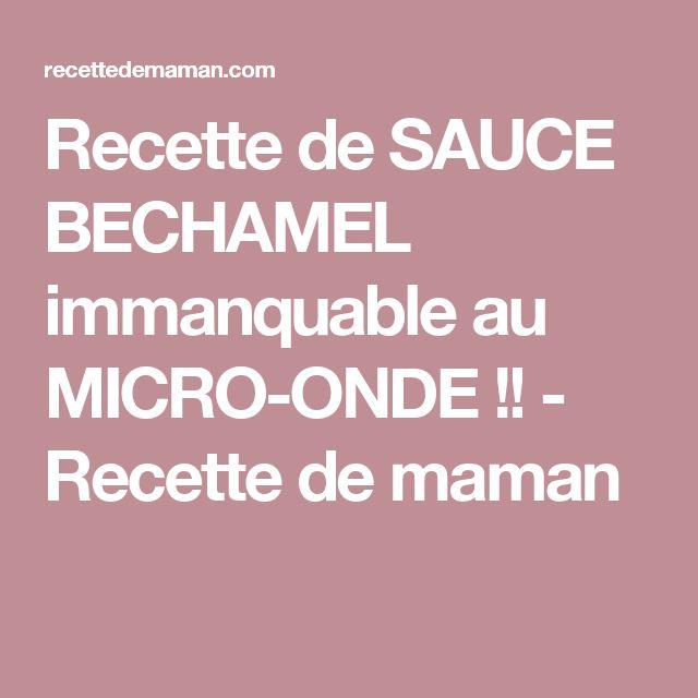 Recette de SAUCE BECHAMEL immanquable au MICRO-ONDE !! - Recette de maman