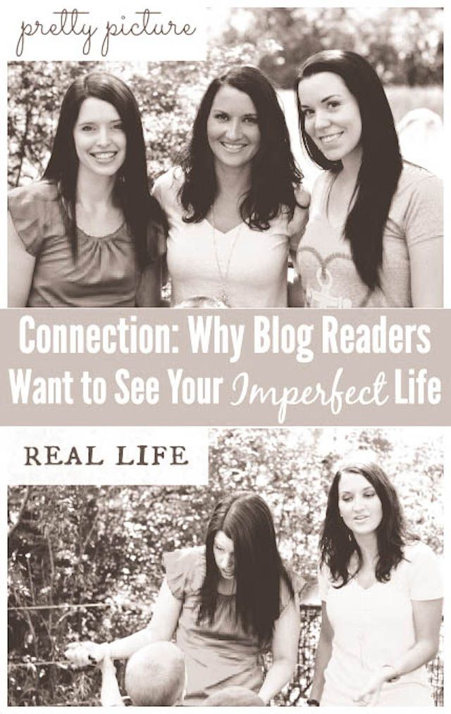 Why Blog Readers Want to See Your Imperfect Life | Just a Girl and Her Blog for House of Rose
