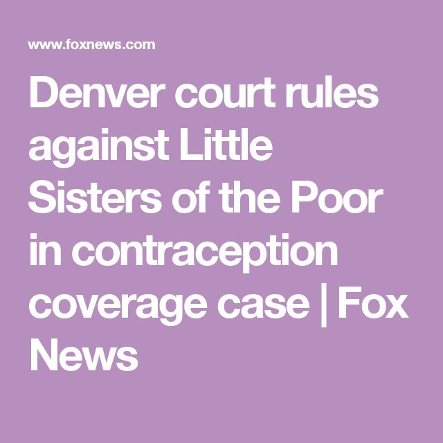 Denver court rules against Little Sisters of the Poor in contraception coverage case | Fox News