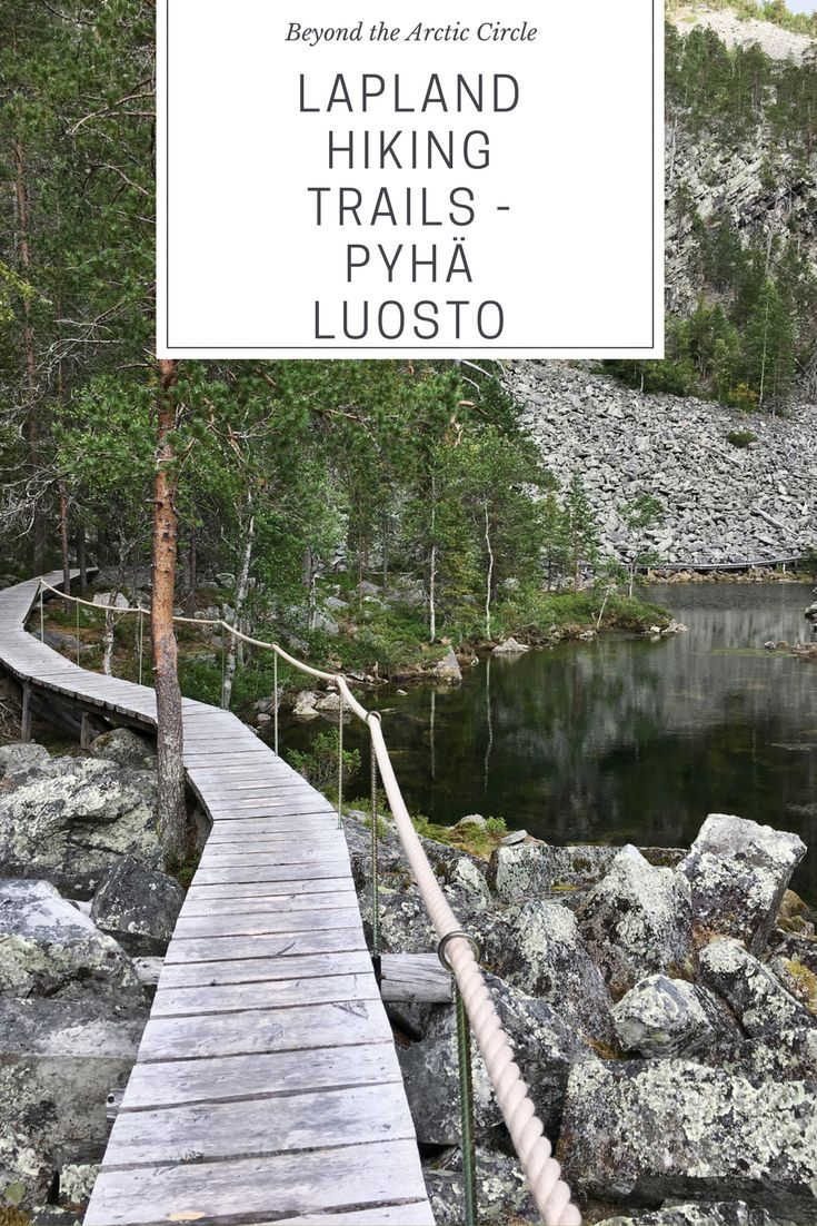 Lapland hiking trails are breathtaking. The biggest gorge in Finland, situated in Pyhä Luosto national park, only a day trip away.
