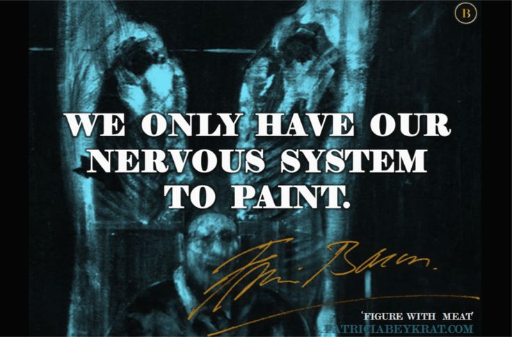 Francis Bacon on Painting - more on www.patriciabeykrat.com