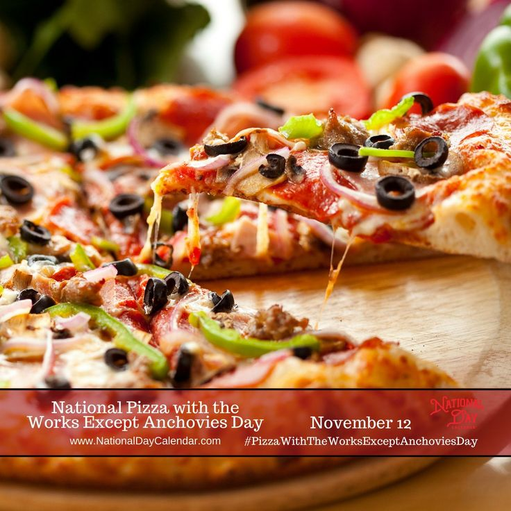 National Pizza Works Except Anchovies Day - November 12
