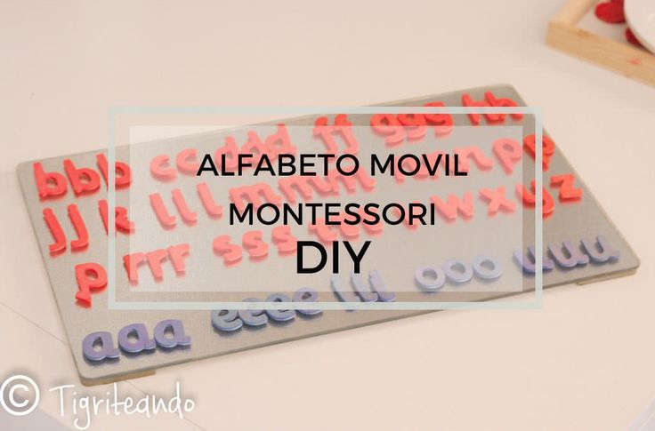 Alfabeto movil Montessori: lowcost, express y DIY