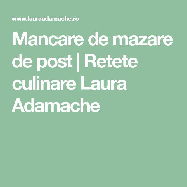 Mancare de mazare de post | Retete culinare Laura Adamache