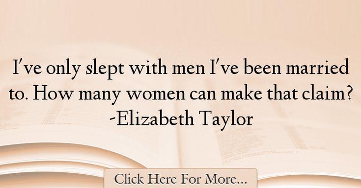 Elizabeth Taylor Quotes About Women - 73736