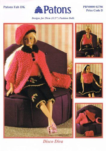 "Patons Dolls Clothes Knitting Pattern 2786: Disco Diva - Designs for 29cm/11.5"" Fashion Dolls.: Amazon.co.uk: Jacquay Yaxley: Books"