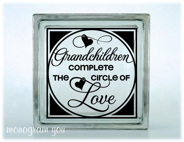 Glass block vinyl decal grandchildren complete the circle of love 066