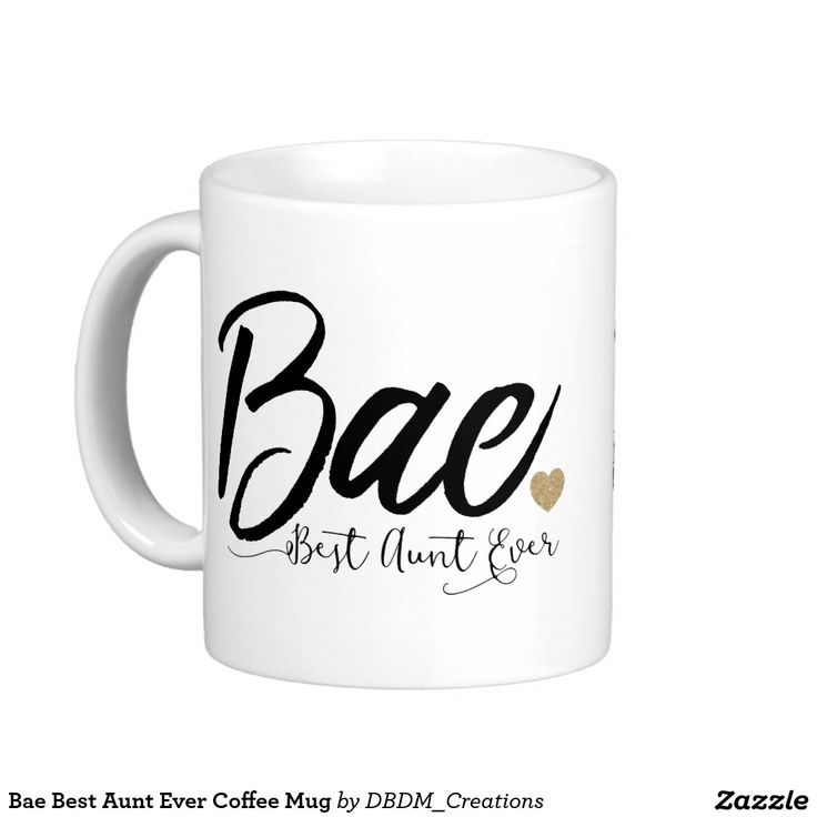 Bae Best Aunt Ever Coffee Mug More