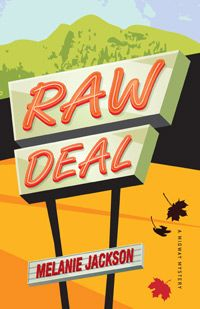 "Raw Deal by Melanie Jackson - A gripping ""whodunit"" mystery for teens set in North Vancouver, BC"