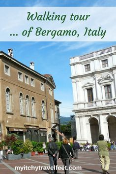 Use our tips for a self-guided walking tour of Bergamo, Italy. Explore the history, culture and food of this northern Italy town.
