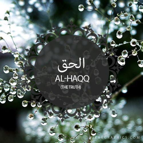 Al-Haqq,The Truth,Islam,Muslim,99 Names