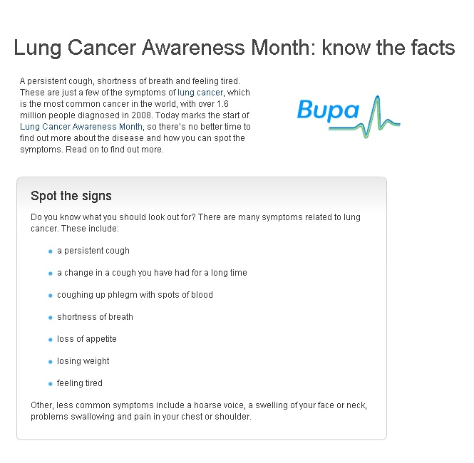 November is Lung Cancer Awareness Month. You can read more about lung cancer here: http://www.bupa.co.uk/individuals/health-information/health-news-index/2012/01112012-Lung-Cancer-Awareness-Month-know-the-facts?cmpid=soc-pinterest_bupahealth