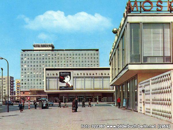 KinoInternational,CaféMoskau, Karl-Marx-Allee 33, 10178 Berlin - Mitte (1969)