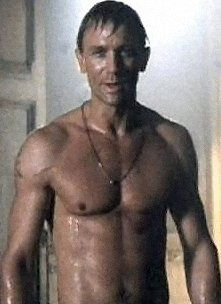 Alex West (Daniel Craig) still wet from the shower, Tomb Raider More mature but the image of the first boy to have a crush on me. That I know of.  Died in Nam.