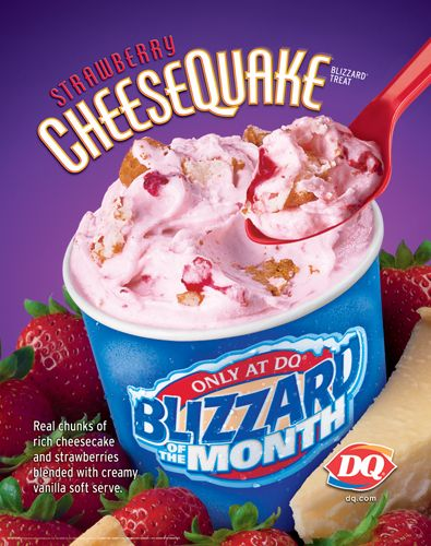 Dairy Queen : Strawberry Cheesequake Blizzard....This is my fav. I get one all the time when I am working