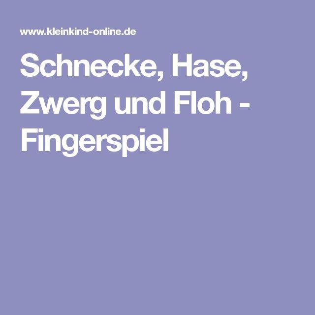 Schnecke, Hase, Zwerg und Floh - Fingerspiel