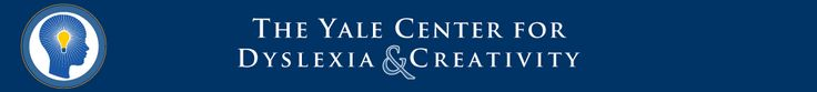 The Yale Center for Dyslexia and Creativity- great site for tons of information and resources on dyslexia