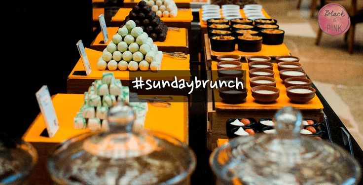 Best Places For A #Sunday Brunch in Town. #Mumbai #Life