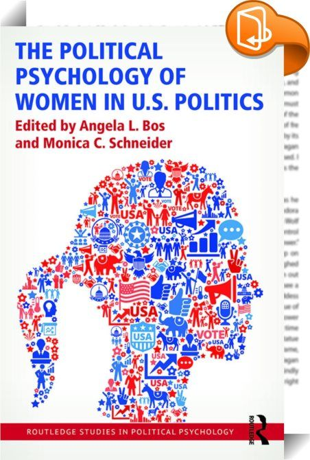 The Political Psychology of Women in U.S. Politics    ::  <P><EM>The Political Psychology of Women in U.S. Politics</EM> is a comprehensive resource for students, researchers, and practitioners interested in women and politics. Highly original and drawing from the best available research in psychology and political science, this book is designed to summarize and extend interdisciplinary research that addresses how and why men and women differ as citizens, as political candidates, and a...