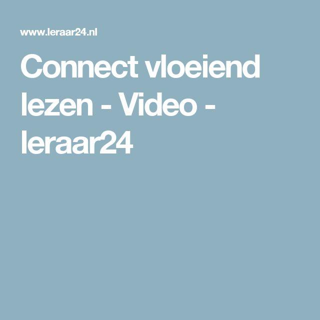 Connect vloeiend lezen - Video - leraar24