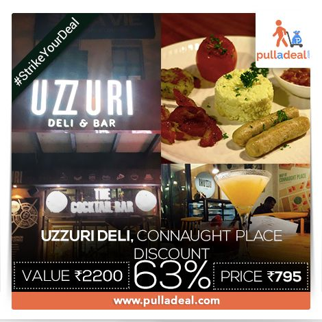 #StrikeYourDeal Looking forward to have a quite lovely dinner on a date? Visit #UzzuriDeli, #ConnaughtPlace with trending deals from #Pulladeal. Save Rs 1405/- on the #Deal of Rs 2200/- http://goo.gl/9ts0Yf