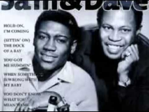 SAM & DAVE-don't pull your love