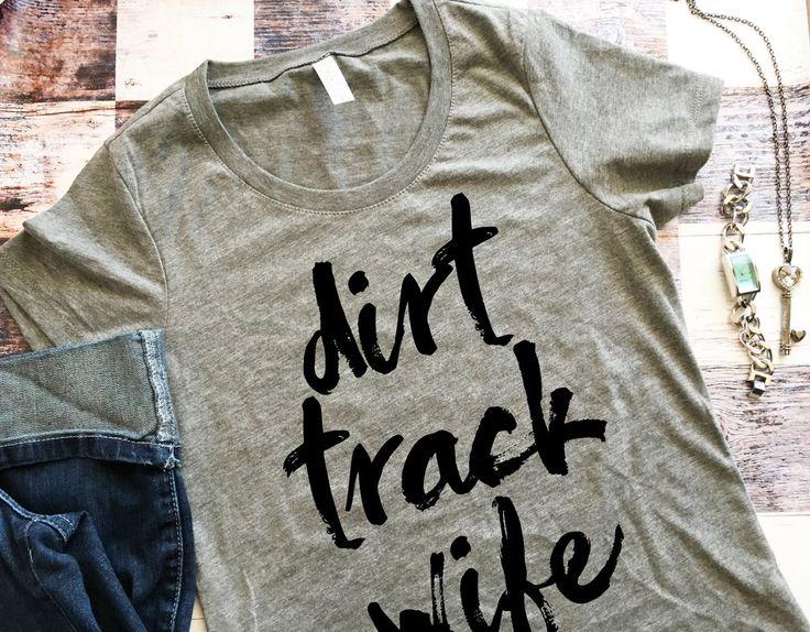 Dirt Track Wife / Dirt Track Racing Women's Super Soft Shirt