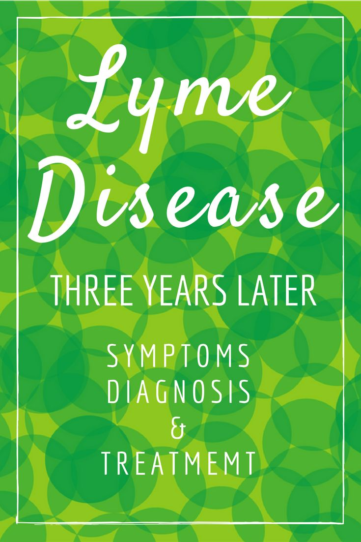 Lyme Disease: three years later, discussing symptoms, diagnosis and treatment