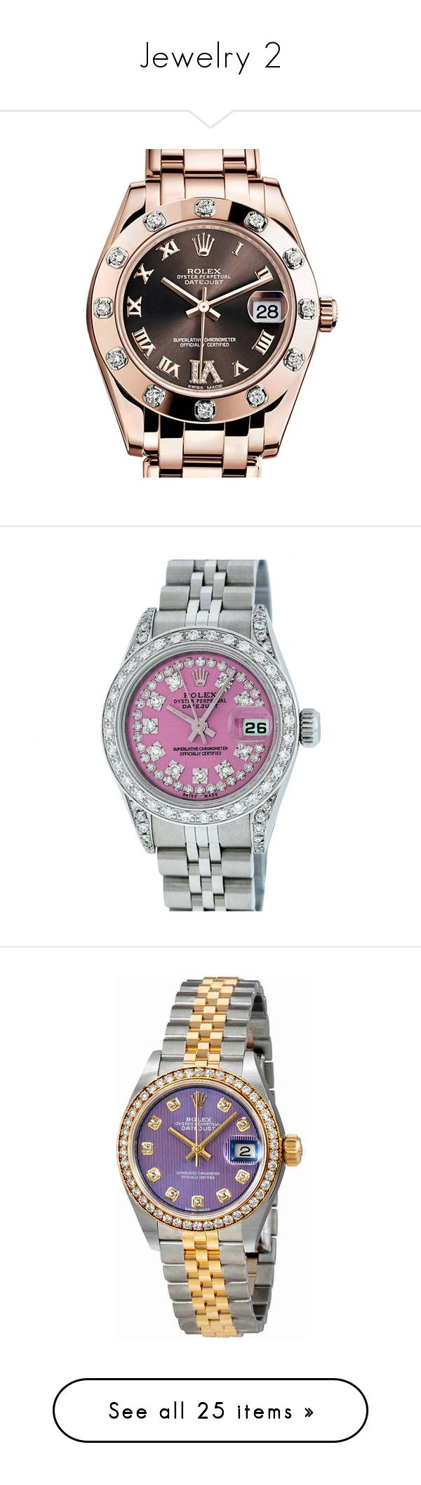 """Jewelry 2"" by simplefashionblack ❤ liked on Polyvore featuring jewelry, watches, 18 karat gold watches, automatic movement watches, diamond bezel watches, rolex wrist watch, 18k gold jewelry, pink, pre owned jewelry and preowned watches"