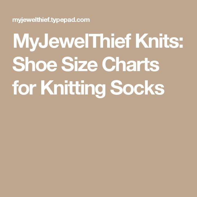 780 best knitting images on pinterest knitting knitting patterns myjewelthief knits shoe size charts for knitting socks fandeluxe Choice Image