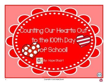Counting Our Hearts Out to the 100th Day of School! An Original Story and Packet By: Hope Stuart Overview: This book was inspired by the celebration of the 100th Day of School, along with Apple A Day's behavior