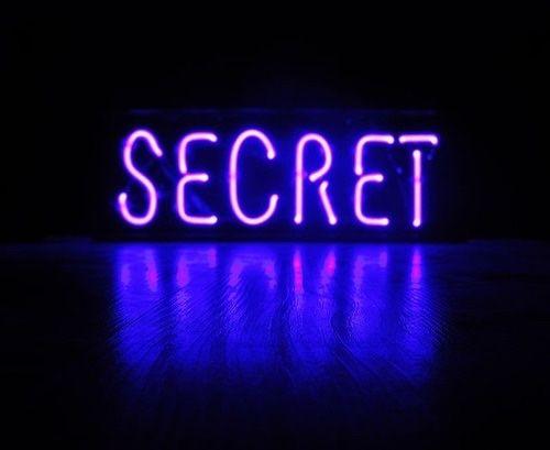 Got a secret can you keep it?