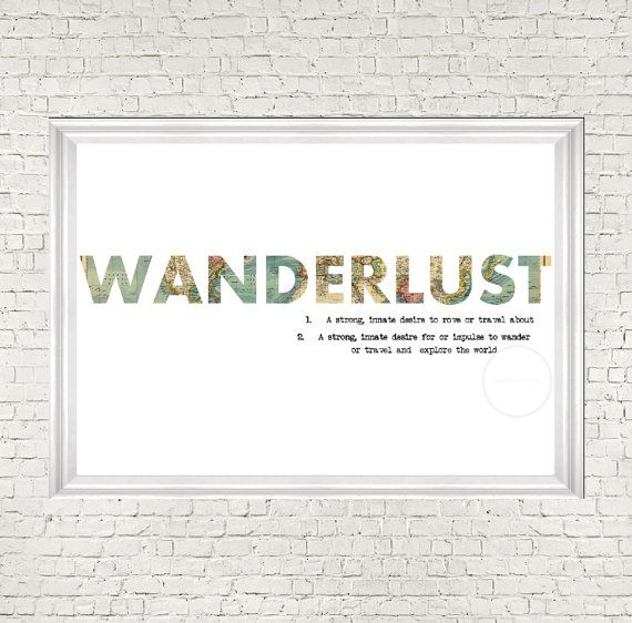wanderlust travel quote world map art map quote by digitalsociety