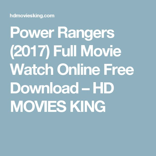 Power Rangers (2017) Full Movie Watch Online Free Download – HD MOVIES KING