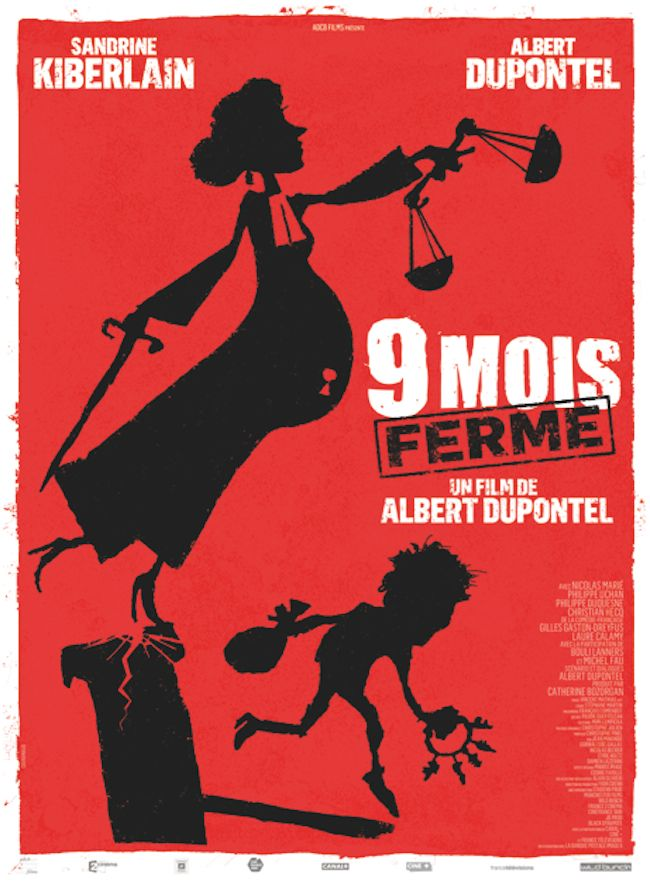 9 mois ferme le dernier film de Dupontel sort aujourd'hui - La toison d'or du web