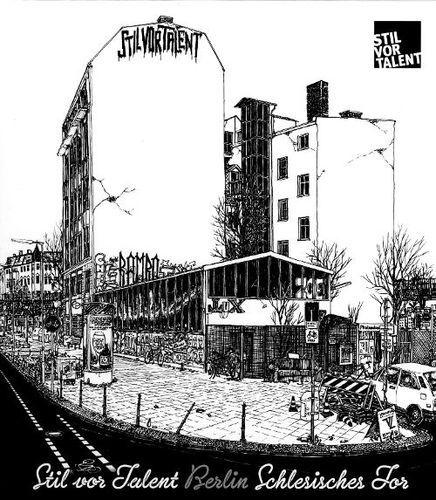 Stil vor Talent Berlin: Schlesisches Tor [CD]