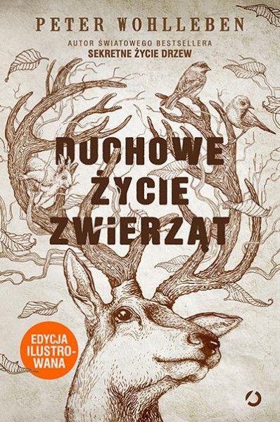 """Autor """"Sekretnego życia drzew"""", Peter Wohlleben, przedstawia w fascynujący sposób świat przyrody, którego nie znamy.    Koguty okłamujące kury? Łanie pogrążone w żałobie? Zawstydzone konie? To przejawy fantazji ekologów czy nauk..."""
